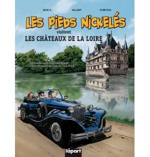 Les Pieds Nickelés visitent les châteaux de la Loire par Forton et Moca